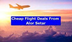 Cheap Flight Deals From Alor Setar