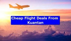 Cheap Flight Deals From Kuantan